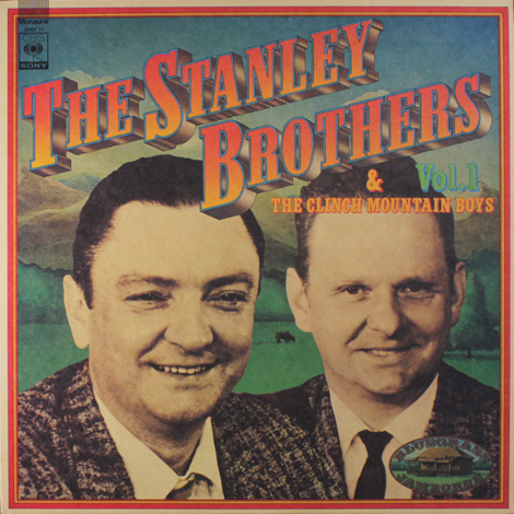 The Stanley Brothers Vol. 1