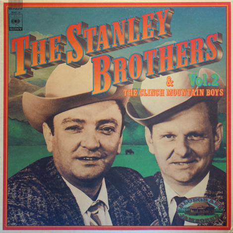 The Stanley Brothers Vol. 2