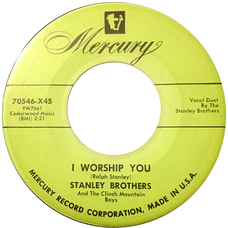 I Worship You (earlier 45)