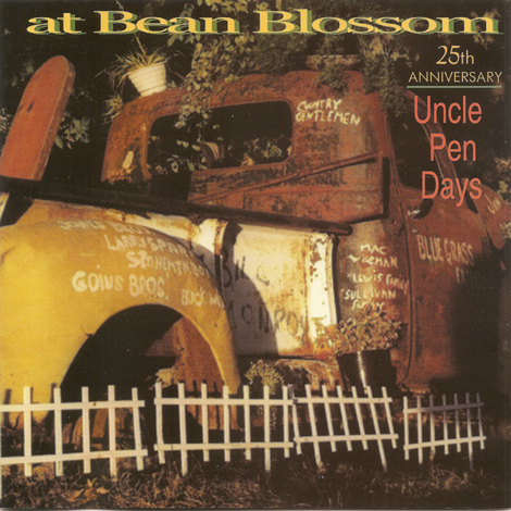 At Bean Blossom: 25th Anniversary, Uncle Pen Days