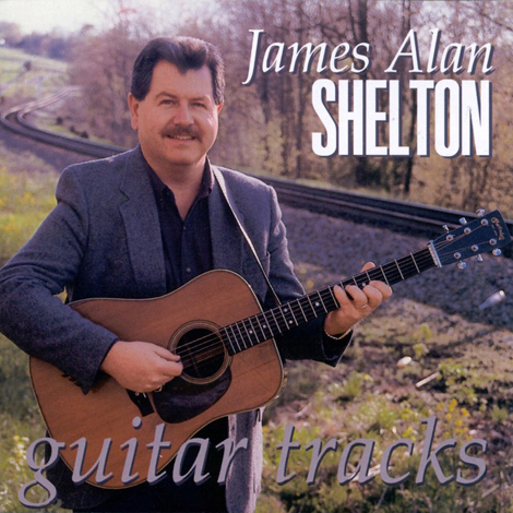 James Alan Shelton - Guitar Tracks