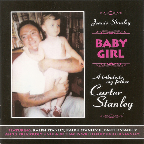 Baby Girl - A Tribute To My Father Carter Stanley