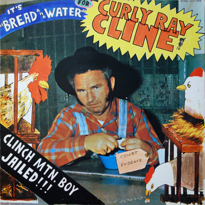Curly Ray Cline - It's Bread And Water For...