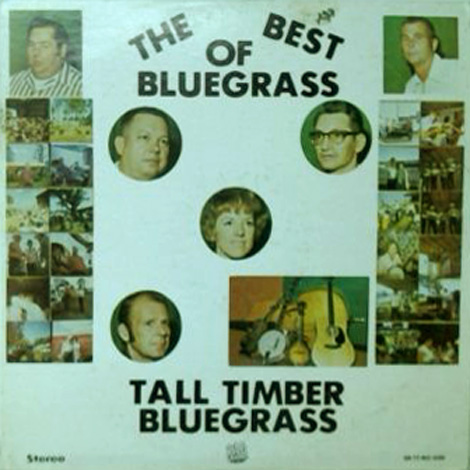 Tall Timber Bluegrass - The Best Of Bluegrass