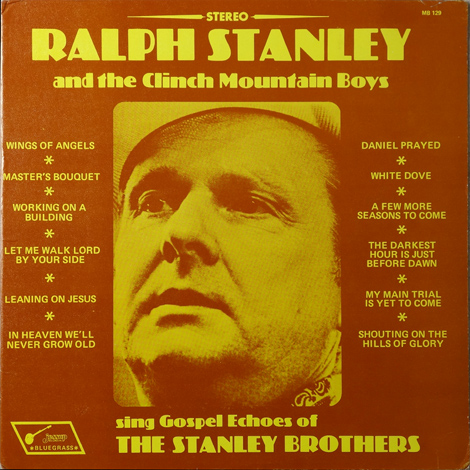Gospel Echoes Of The Stanley Brothers