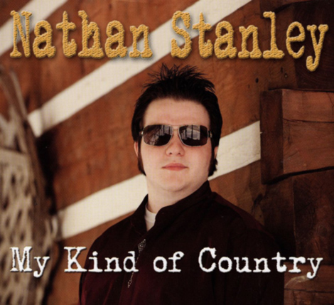 Nathan Stanley - My Kind Of Country