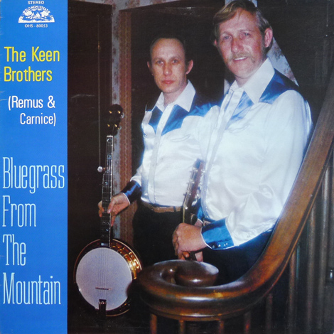 The Keen Brothers - Bluegrass From The Mountain