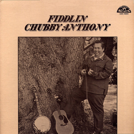 Chubby Anthony - Fiddlin' Chubby Anthony
