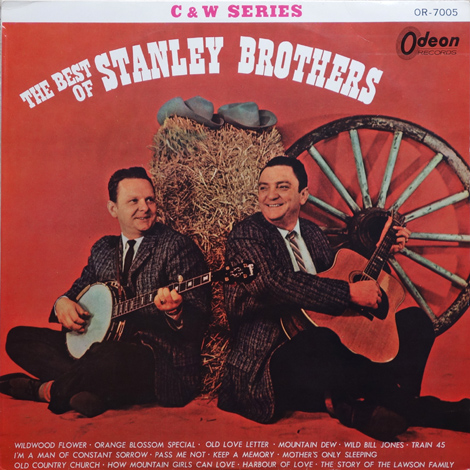 The Best Of The Stanley Brothers