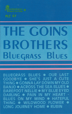 The Goins Brothers - Bluegrass Blues