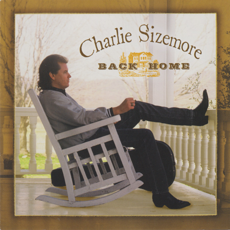 Charlie Sizemore - Back Home