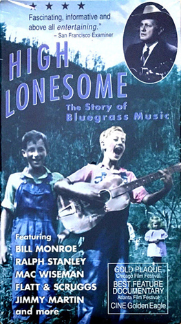 High Lonesome: The Story Of Bluegrass Music (VHS)